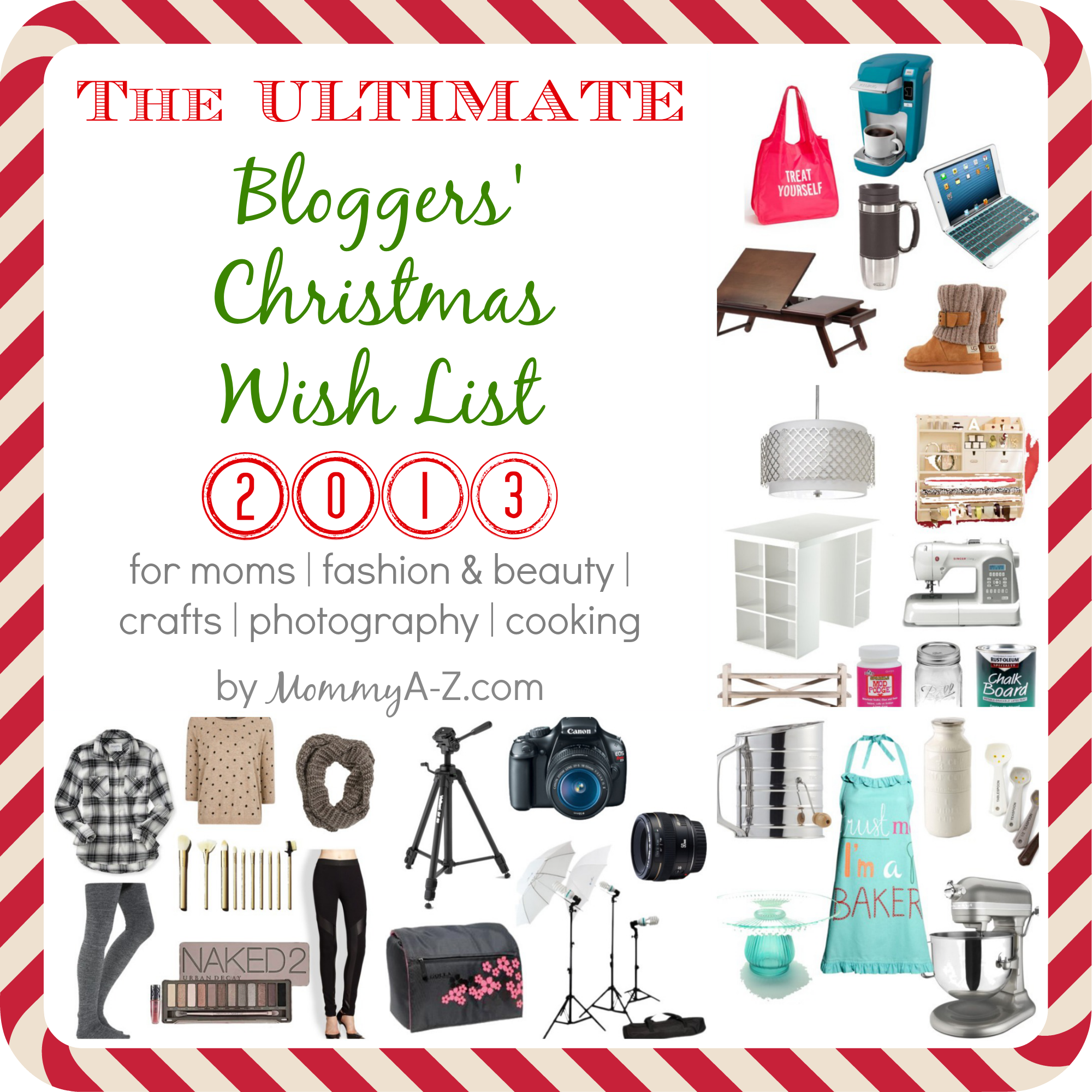 The Ultimate Bloggers Christmas Wish List 2013 Mommy AZ – Wish Lists for Christmas